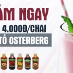 ĐẶT HÀNG NGAY – GIẢM TẬN TAY 4.000đ/ CHAI OSTERBERG