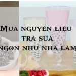 Mua Nguyên Liệu Trà Sữa Nhà Làm Ngon Như Ở Quán